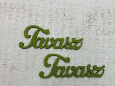 Tavasz felirat oliva