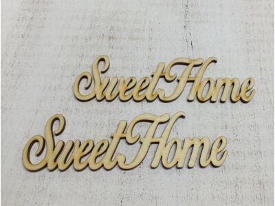 "Natúr fa - ""Sweet Home"" felirat"