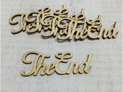 "Natúr fa - ""The End"" felirat 10cm"