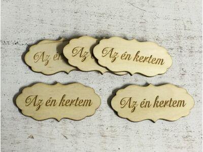 """Natúr fa - """"Az én kertem"""" fodros tábla"""