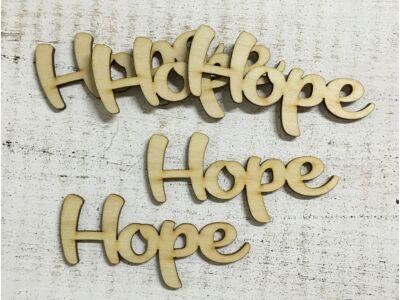 "Natúr fa - ""Hope"" felirat"
