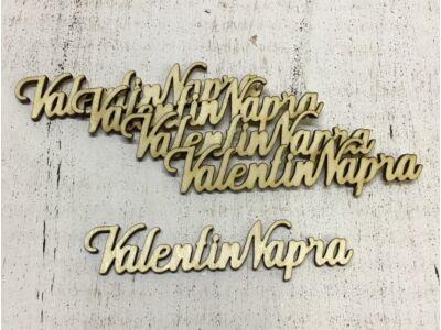 """Natúr fa """" Valentin Napra"""" felirat 10cm"""