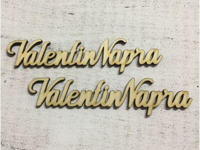 """Natúr fa """" Valentin Napra"""" felirat 15cm"""