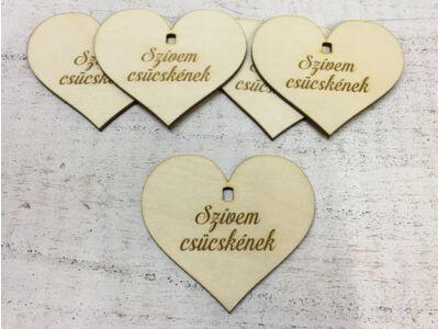 """Natúr fa - Szív """"Szívem csücskének"""" 7cm 5db/cs  (szív állványhoz)"""