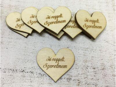 """Natúr fa szív """"Jó reggelt, Szerelmem""""  10db/csomag"""