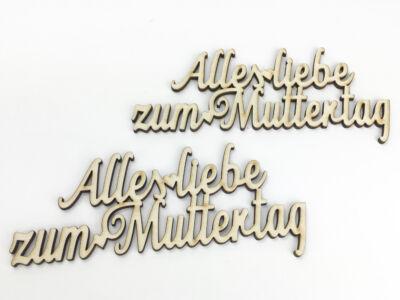 "Natúr fa - ""Alles liebe zum Muttertag"" felirat"