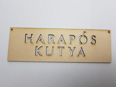 "Natúr fa - ""HARAPÓS KUTYA"" tábla"