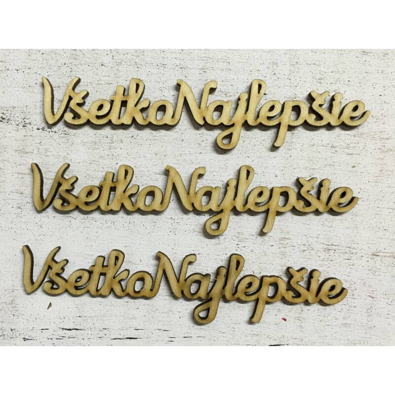 "Natúr fa - ""Vsetko Najlepsie"" felirat"